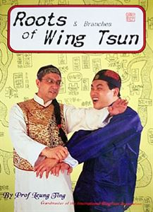 Picture of Roots and Branches of Wing Tsun