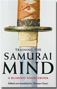 Picture of Training the Samurai Mind – A Bushido Source Book