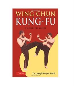 Picture of Wing Chun Kung-fu A Complete Guide